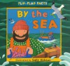 Who's by the Sea? (Flip-flap Facts) - Sally Hobson