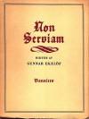 Non Serviam - Gunnar Ekelöf