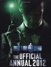 Doctor Who: Official Annual 2012 - Moray Laing