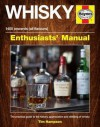 Whisky Manual - 3,000 BC onwards (all flavours): The practical guide to the history, appreciation and distilling of whiskey (Enthusiasts' Manual) - Tim Hampson