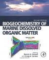 Biogeochemistry of Marine Dissolved Organic Matter, Second Edition - Dennis A. Hansell, Craig A. Carlson