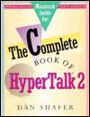 The Complete Book of Hypertalk 2 - Dan Shafer