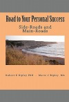 Road to Your Personal Success: Side-Roads and Main-Roads - Robert E. Ripley, Marie J. Ripley