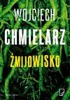 Żmijowisko - Wojciech Chmielarz