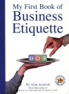 My First Book of Business Etiquette (Executive Board Book) - Alan Axelrod