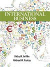International Business Plus New Mymanagementlab with Pearson Etext -- Access Card Package - Ricky W. Griffin, Mike W Pustay