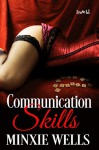 Communication Skills - Minxie Wells