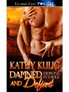Damned and Defiant: 3 (Demons in Exile) - Kathy Kulig