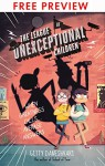The League of Unexceptional Children - FREE PREVIEW EDITION (The First 4 Chapters) - Gitty Daneshvari