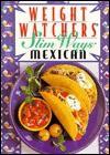 Weight Watchers Slim Ways: Mexican - Weight Watchers