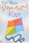The Most Beautiful Kite - Michael O'Malley