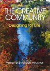 The Creative Community: Designing For Life - Vernon D. Swaback
