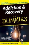 Addiction and Recovery For Dummies - Brian F. Shaw
