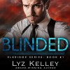 Blinded (Elkridge #1) - Meghan Kelly, Lyz Kelley