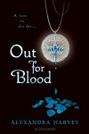 Out for Blood - Alyxandra Harvey