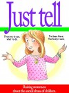 Just Tell: Raising Awareness About The Sexual Abuse of Children - Ashley Marcus, Norm Bendell