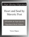 Heart and Soul by Maveric Post - Victor Mapes