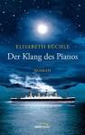 Der Klang des Pianos - Elisabeth Büchle