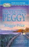 Protecting Peggy - Maggie Price