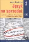 Język na sprzedaż - Jerzy Bralczyk