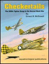 Checkertails: The 325th Fighter Group in the Second World War - Ernest R. McDowell