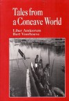 Tales from a Concave World: Liber Amicorum Bert Voorhoeve - Connie Baak, Mary Bakker, Dick van der Meij
