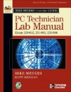 Mike Meyers' CompTIA A+ Guide: PC Technician Lab Manual (Exams 220-602, 220-603, & 220-604) - Mike Meyers