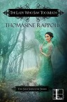 The Lady Who Saw Too Much (The Sole Survivor Series) - Thomasine Rappold