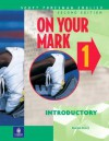 On Your Mark 1, Introductory, Scott Foresman English - Karen Davy