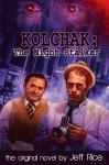 Kolchak: The Night Stalker - Jeff Rice