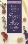 How to Profit Flower & Herb Crafts - Ellen Spector Platt