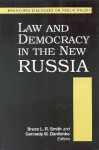 Law and Democracy in the New Russia - Bruce L.R. Smith