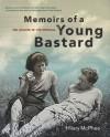 Memoirs of a Young Bastard: The Diaries of Tim Burstall - Hilary McPhee