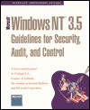 Windows Nt 3.5: Guidelines for Security, Audit, and Control (Microsoft Professional Editions) - Microsoft Press, Microsoft Press