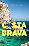 Costa Brava - David Kennedy