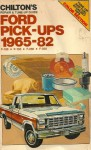 Chilton's repair & tune-up guide, Ford pick-ups, 1965-82: F-100, F-150, F-250, F-350 - Kerry A. Freeman