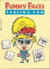 Funny Faces Tracing Fun - Joan Berger, Karen Braun, Anita Task
