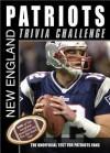 New England Patriots Trivia Challenge - Sourcebooks Inc
