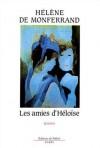 Les amies d'Héloïse - Hélène de Monferrand