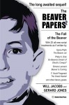 The Beaver Papers 2: The Fall of the Beaver (Volume 2) - Will Jacobs, Gerard Jones