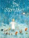 Die Sterntaler - Wilhelm Grimm Jacob Grimm, Bernadette