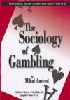 The Sociology of Gambling, Vol. II - Mikal J. Aasved