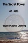 The Secret Power Of Lists: Beyond Cosmic Ordering (Volume 1) - Deepak Rana