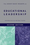 The Jossey-Bass Reader on Educational Leadership - Michael G. Fullan