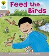 Feed the Birds - Roderick Hunt, Alex Brychta