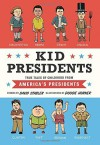 Kid Presidents: True Tales of Childhood from America's Presidents by Stabler, David (2014) Hardcover - David Stabler