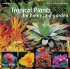 Tropical Plants for Home and Garden - William Warren