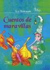 Cuentos de Maravillas - Elsa Bornemann