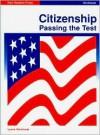 Citizenship: Passing the Test - Lynne Weintraub