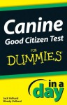 Canine Good Citizen Test In A Day For Dummies - Jack Volhard, Wendy Volhard